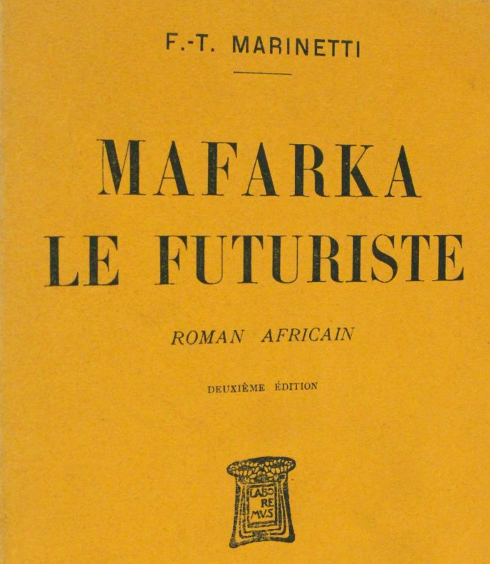 HÉROES ÓMICRON: Mafarka, el antifuturista